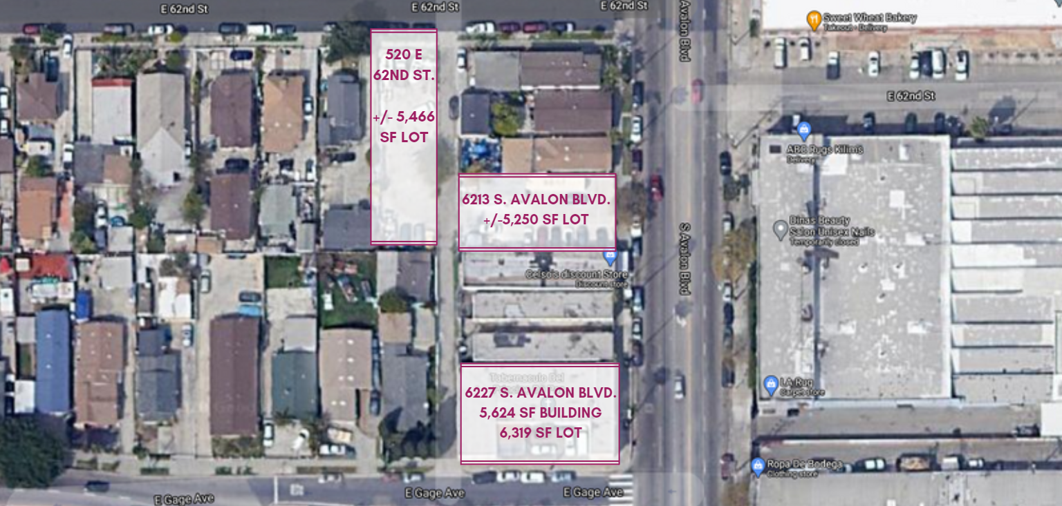 6227 S Avalon Blvd., 520 E 62nd St., 6213 S Avalon Blvd., Los Angeles, CA 90003 – South LA Three Parcel Assemblage Totaling 17,035 Sq. Ft.